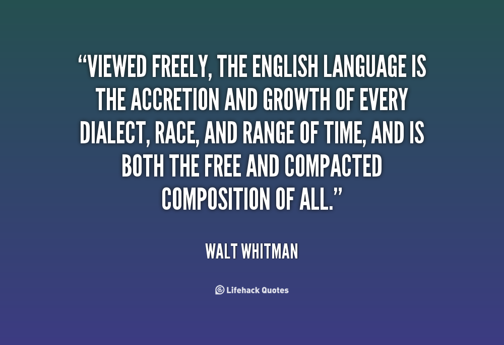 Viewed freely, the english language is Zitate