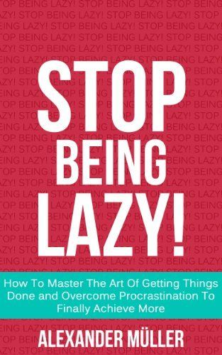 Best books on how to stop being lazy