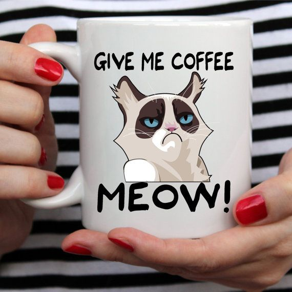 Angry Cat Mug, Give Me Coffee, Meow! Great Gift For Grumpy Cat Lovers - White Mug - Two Sizes