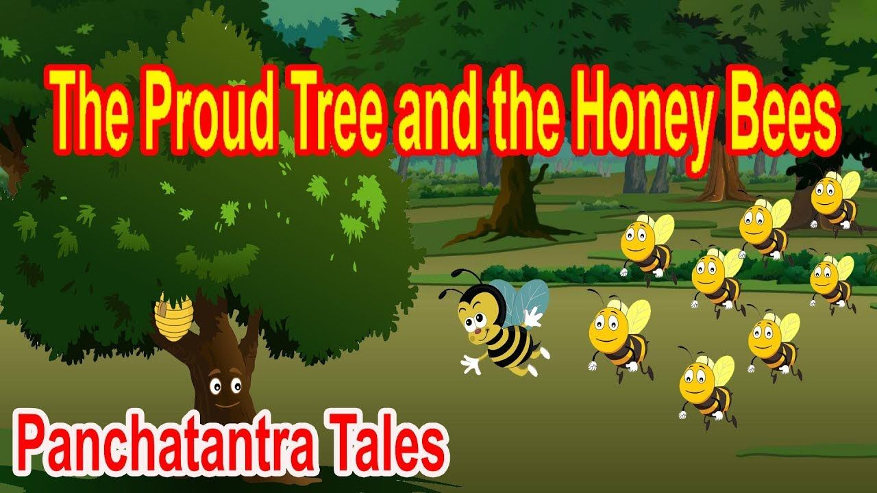 The Proud Tree and the Honey Bees | Panchatantra English Moral