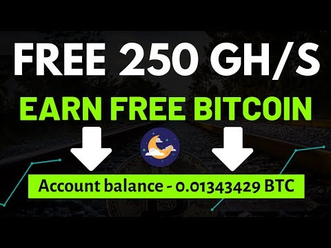 New Free Bitcoin Cloud Mining Site 2019 250 GH/S Free