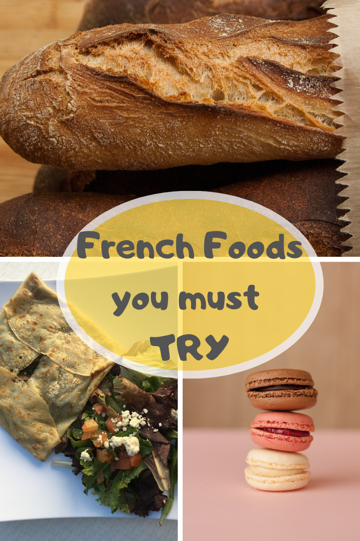 5 Foods You Should Try In France