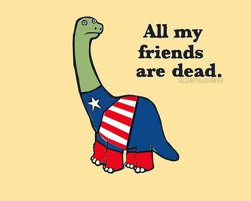 Capt Dinosaur All My Friends Are Dead Marvel Cinematic Superhero