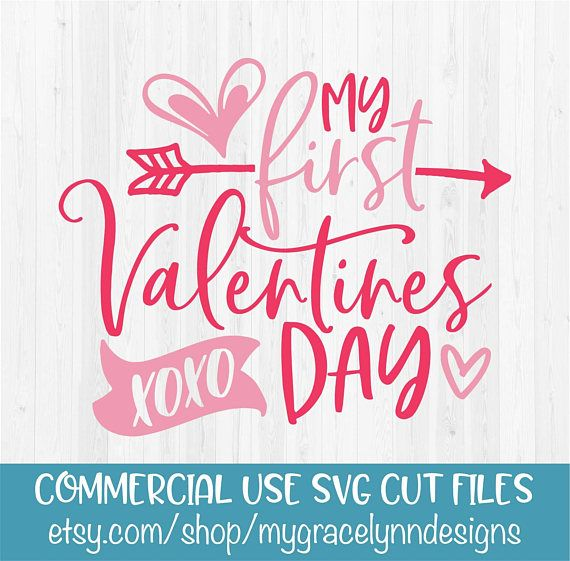 My First Valentines Day Svg Cut File Products Pinterest