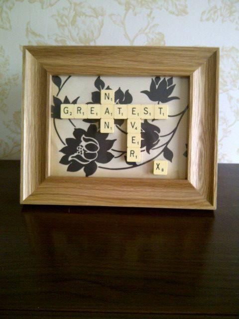 Customer order Greatest Nan ever picture frame using scrabble tiles ...