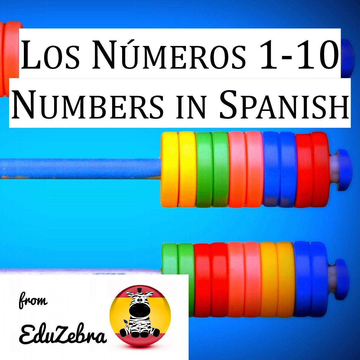 Los Numeros 1-10 - Numbers in Spanish - Activity Pack | Spanish ...