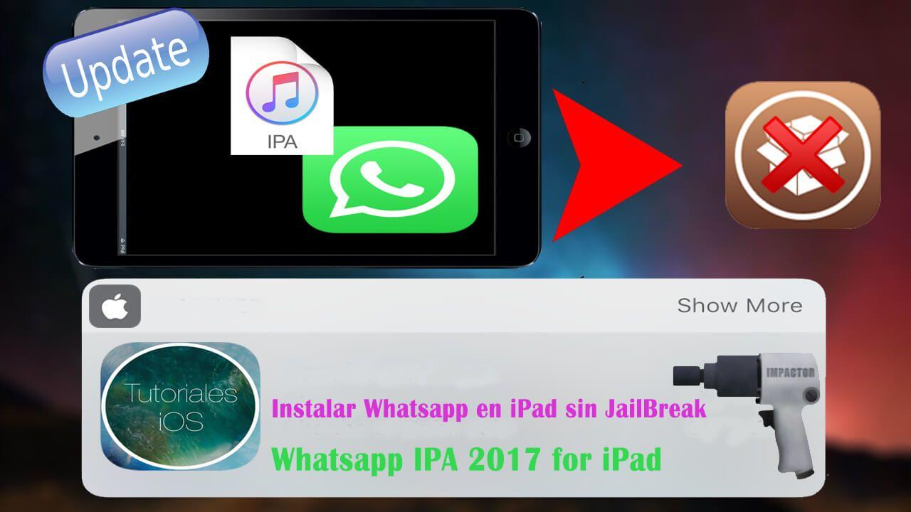 Cómo instalar Whatsapp 2 16 20 en iPad (iOS 10 X X - sin Jailbreak