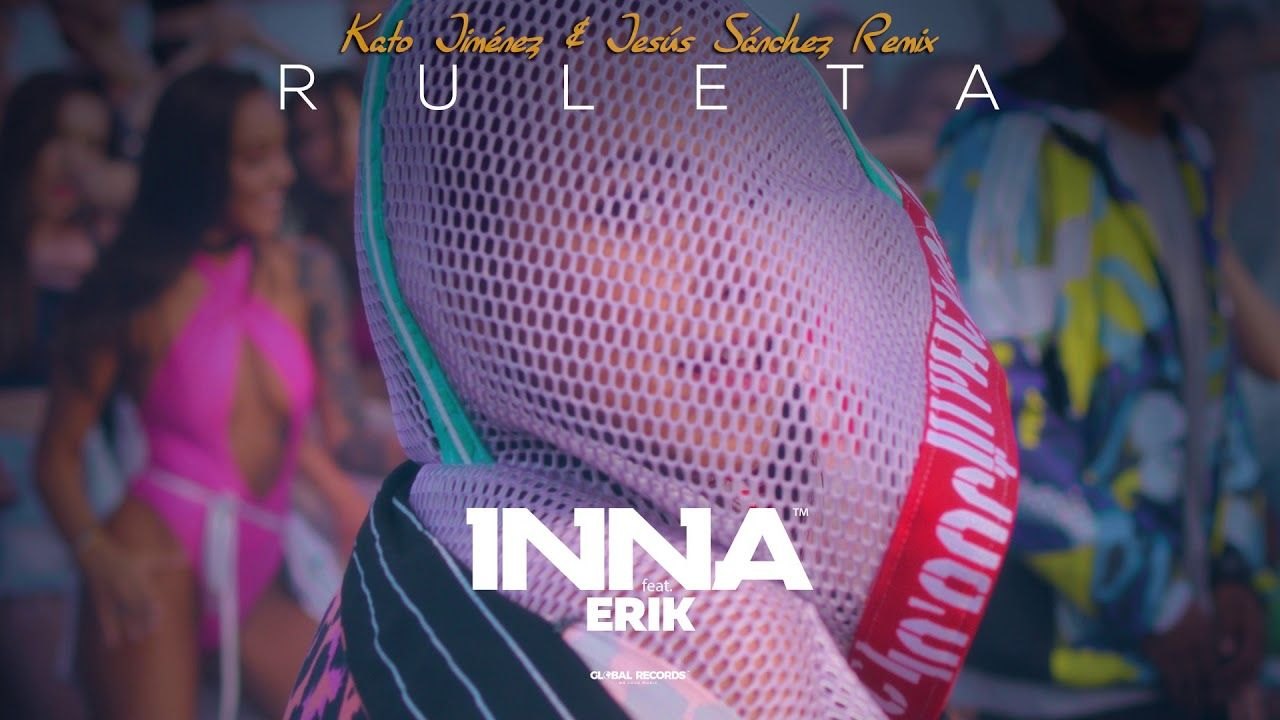 Inna Ruleta Feat Erik Kato Jimenez Jesus Sanchez Remix Youtube Videos Music Music Videos Spanish Christian Music