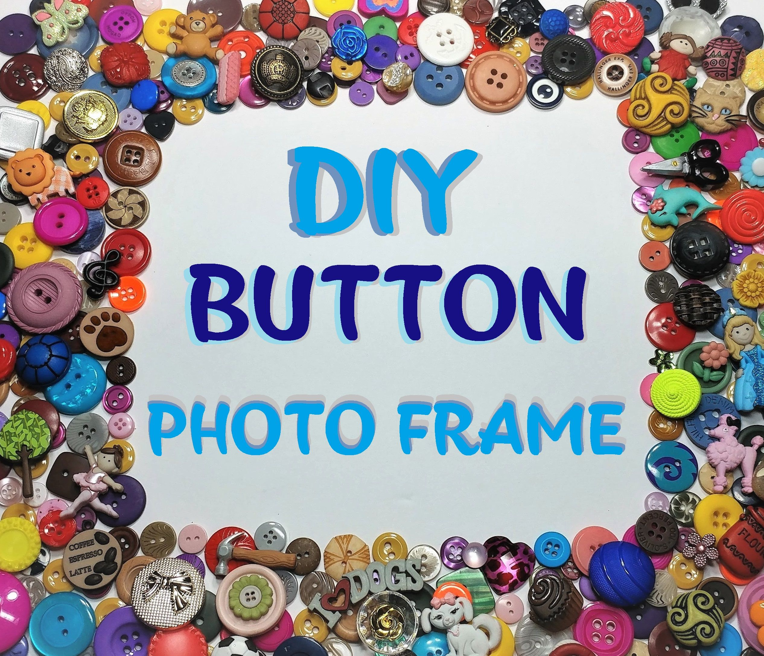 How To Make A Button Photo Frame That Sells On