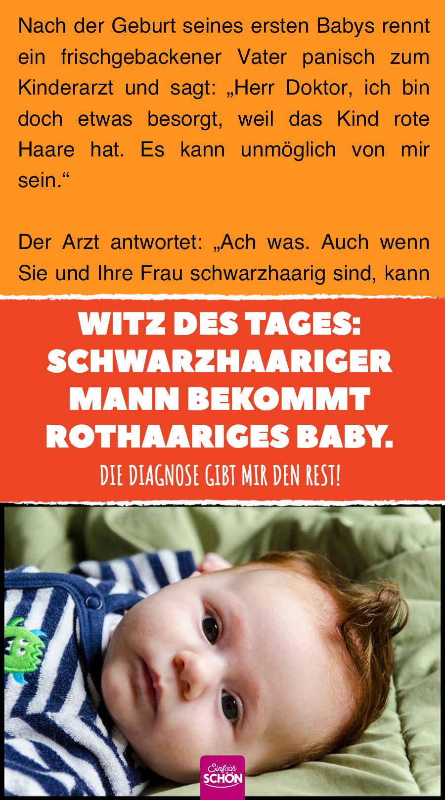 Witz Des Tages Schwarzhaariger Mann Bekommt Rothaariges Baby Witz
