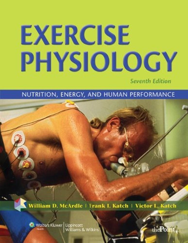 Exercise Physiology Nutrition, Energy, and Human Performance 7th ...