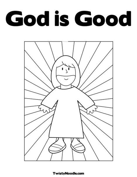 God Is Good Coloring Page Jesus Coloring Pages Jesus Is My