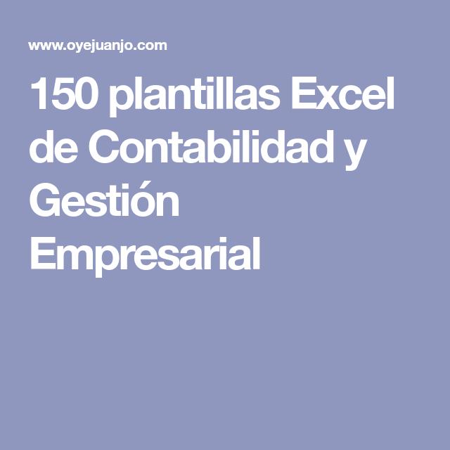 150 plantillas Excel de Contabilidad y Gestión Empresarial ...