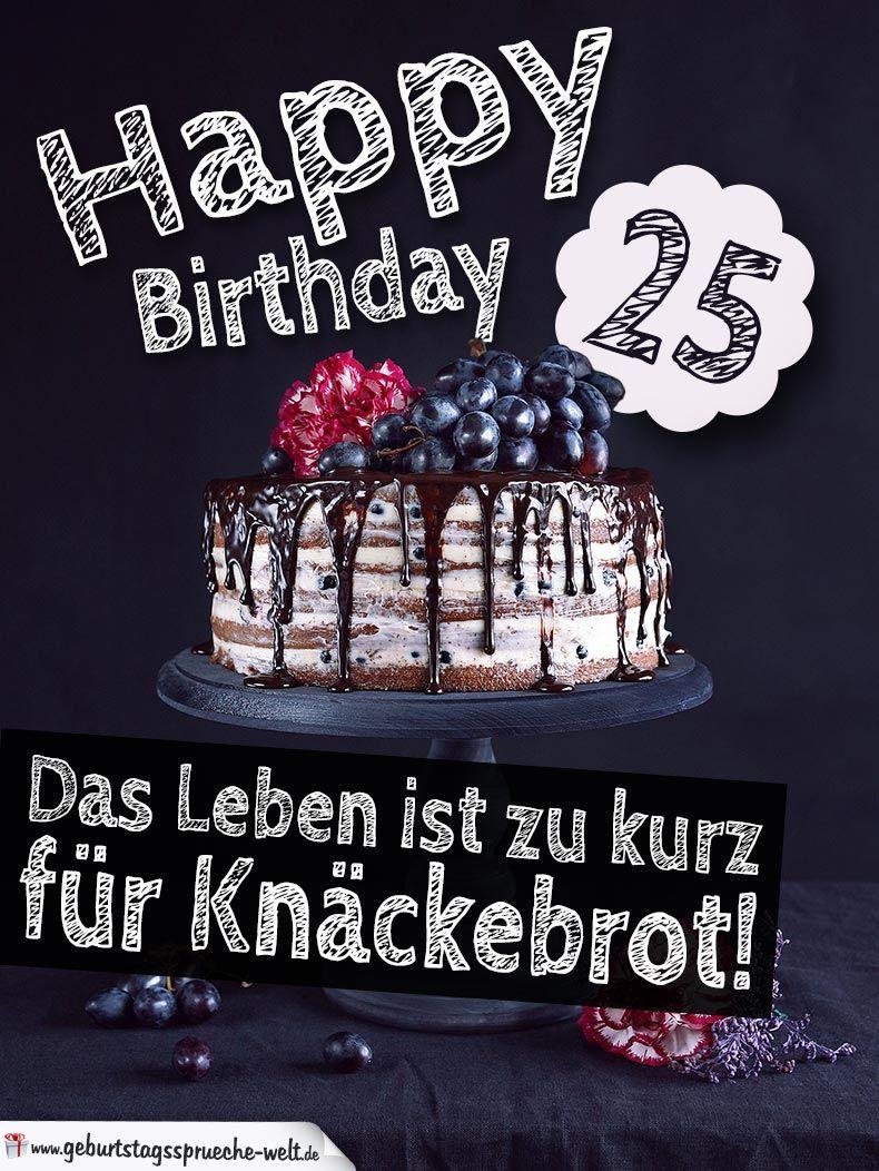 Geburtstagsspruche 25 jahre lustig