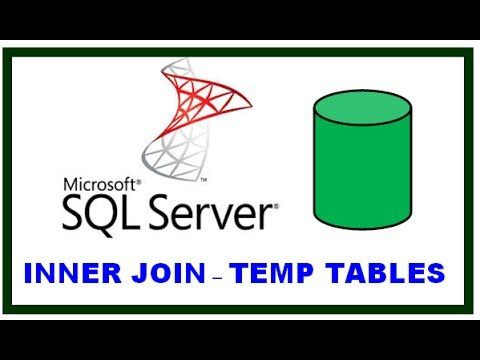 Sql Server Queries From Clause Inner Join And Temp Tables Sql Server Sql Sql Tutorial