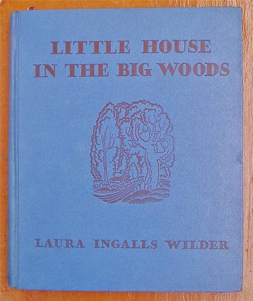 Wilder 1932 Little House in the Big Woods 1st edition