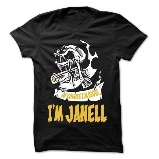 Of Course I Am Right I Am JANELL ... - 99 Cool Name Shi - #funny tshirt #hoodie novios. WANT IT => https://www.sunfrog.com/LifeStyle/Of-Course-I-Am-Right-I-Am-JANELL--99-Cool-Name-Shirt-.html?68278