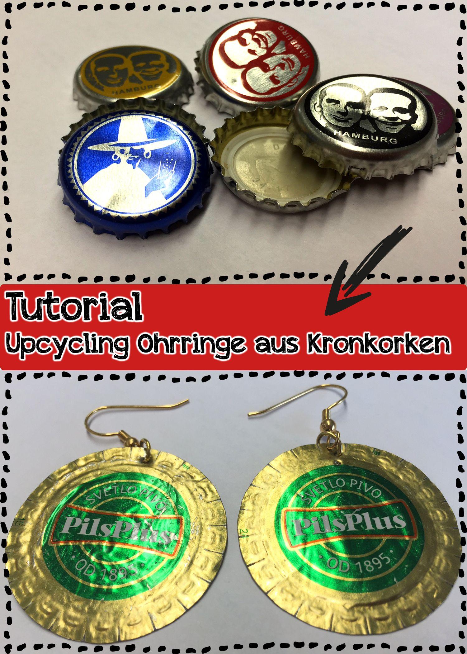 Upcycling Ohrringe aus Kronkorken | Ohrringe basteln, Kronkorken und ...