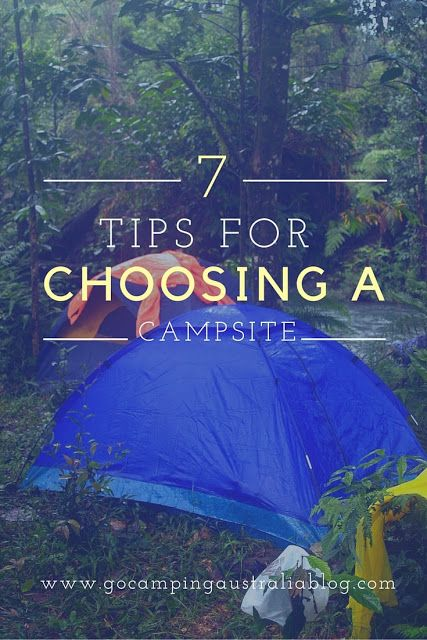 7 Tips for Choosing a Campsite #Camping #Tip