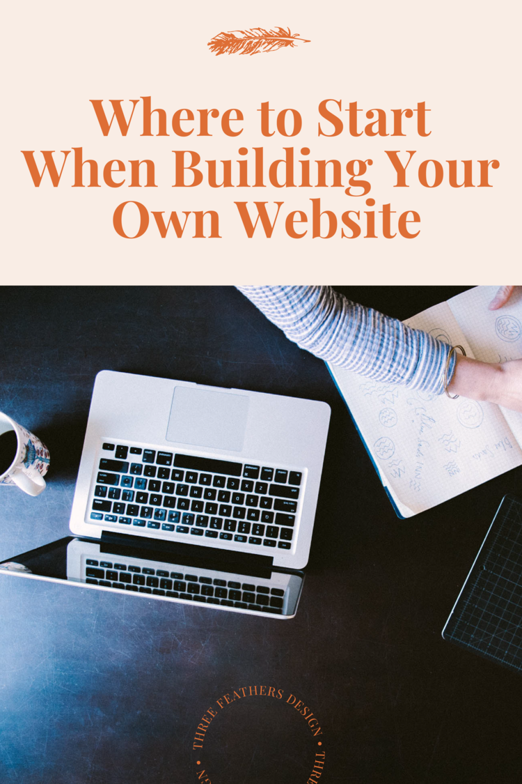Where To Start When Building Your Own Website Build Your Own Website Simple Website Web Design Tips