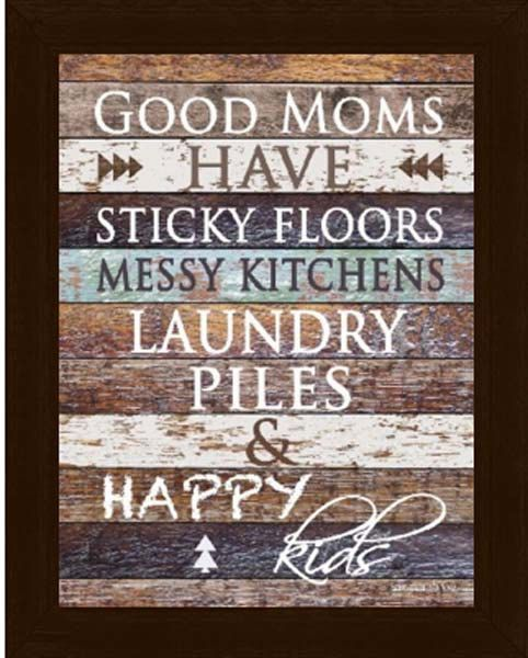 Messy Kitchen Kids: Good Mom's Have Sticky Floors Messy Kitchens And Happy