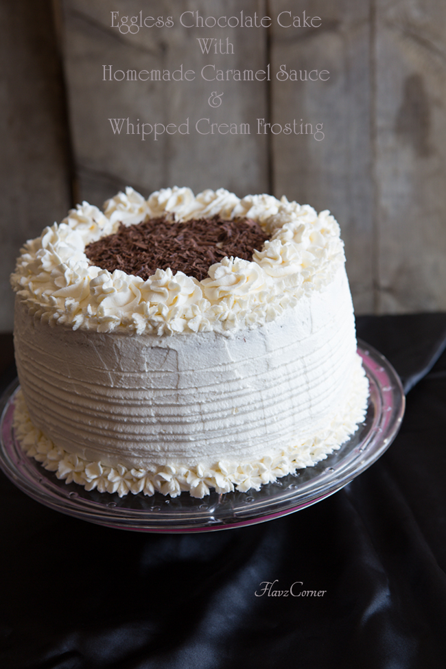 Flavz Corner Eggless Chocolate Cake With Homemade Caramel Sauce And Whipped Cream Frosting