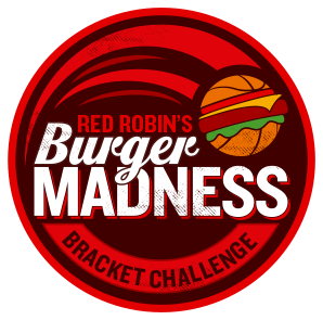 Red Robin Bracket Challenge Red Robin Burgers Red Robin Gourmet Burgers