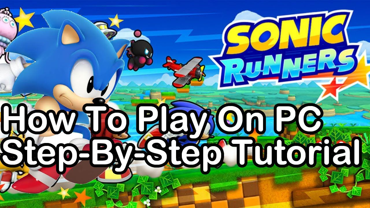 How To Play Sonic Runners On Pc Step By Step Tutorial Android