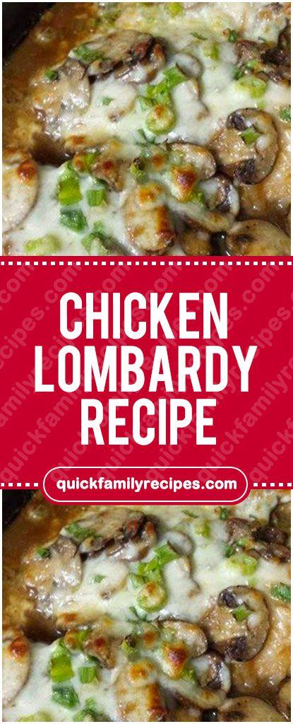 Chicken Lombardy Recipe Quick Family Recipes Chicken In 2018