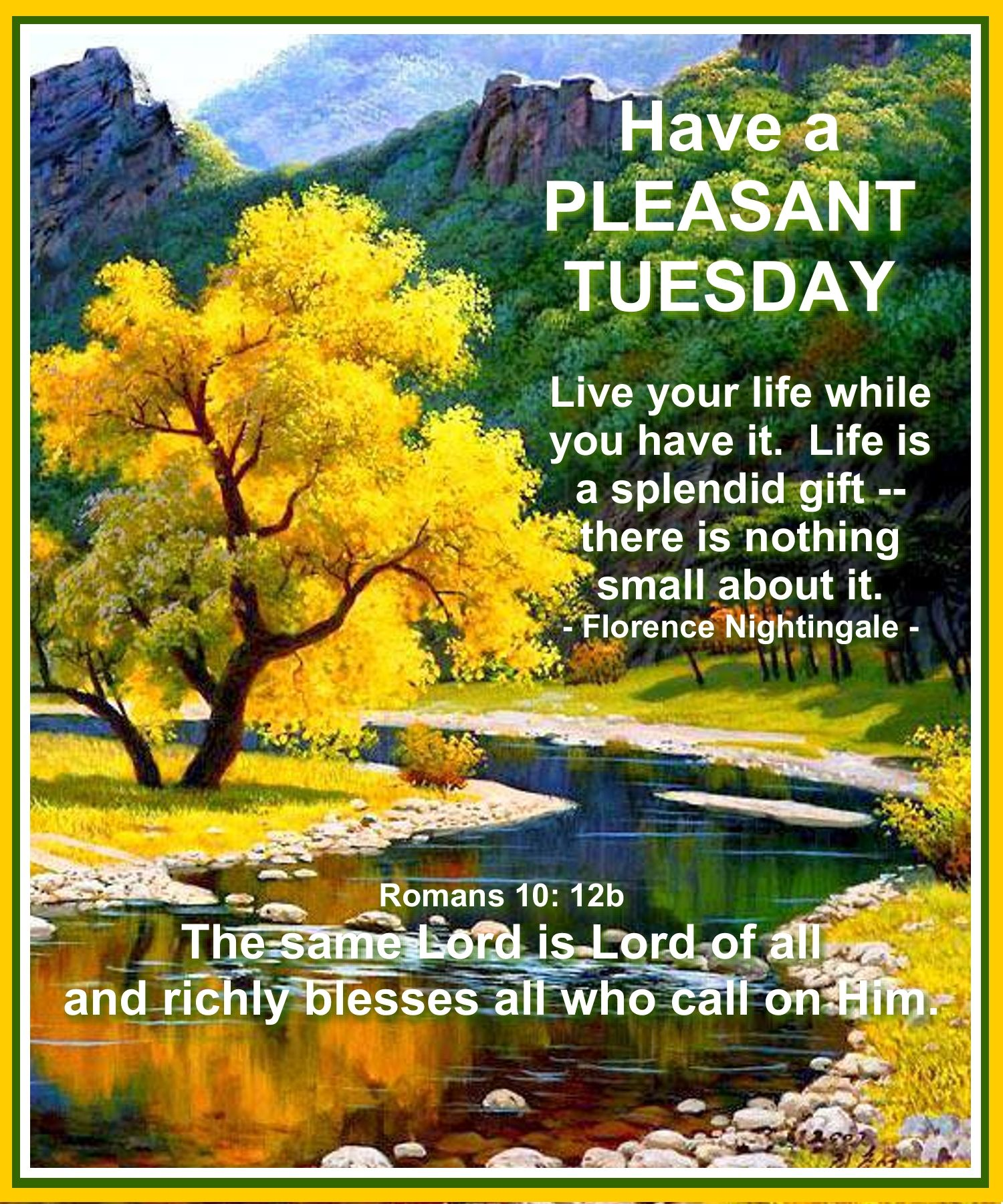 Pin By Sue Husmann On Tuesday Blessings Tuesday Quotes Good Morning Good Morning Tuesday Images Tuesday Quotes