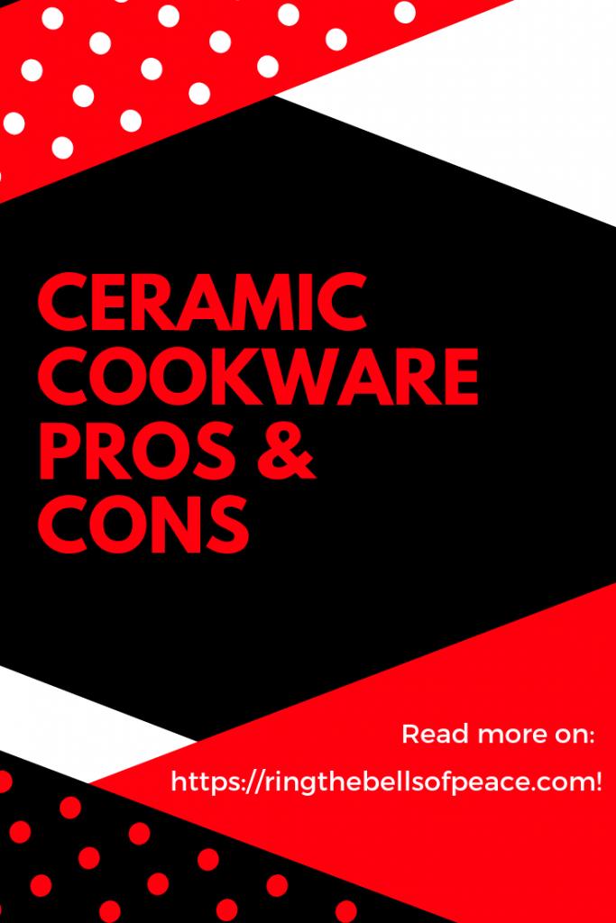 Ceramic Cookware Pros And Cons Ceramic Cookware Cookware Ceramics
