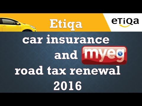 Etiqa Takaful Insurance Coverage And Myeg Highway Tax Renewal Fee