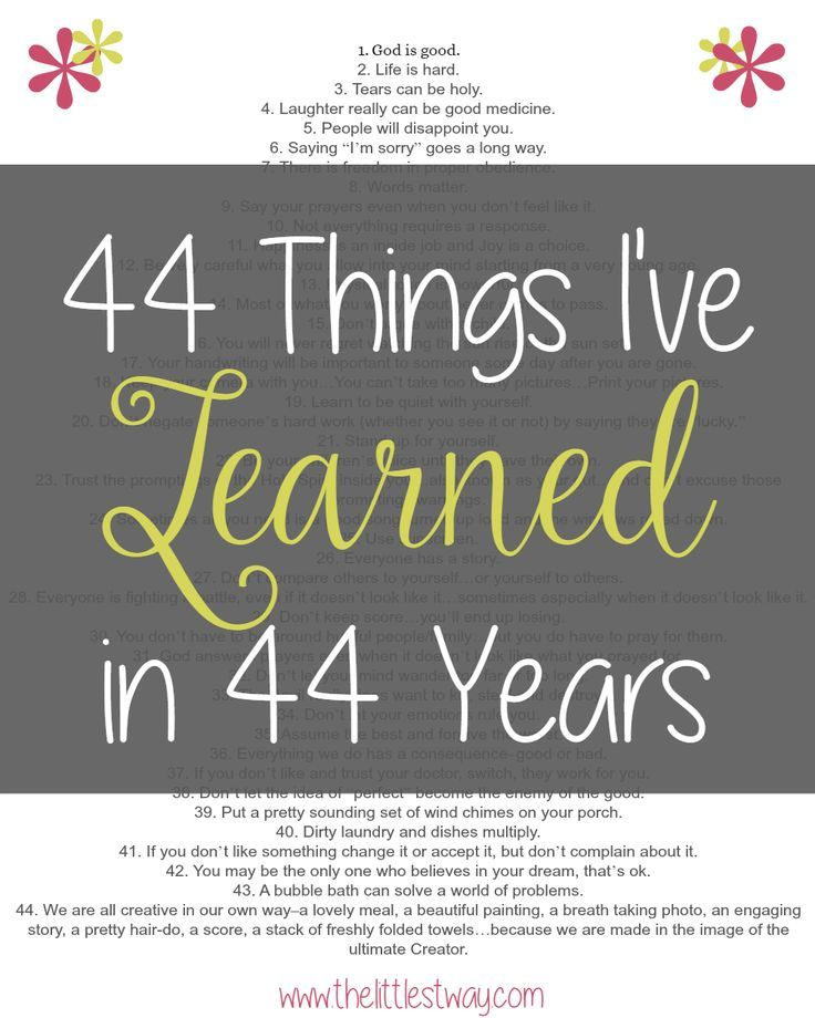 44 Things Ive Learned In 44 Years Faith Bloggers Learning Life