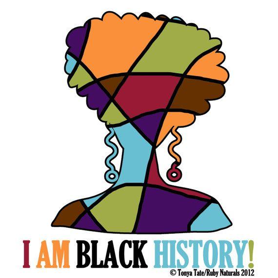 I Am Black History Black History History African History