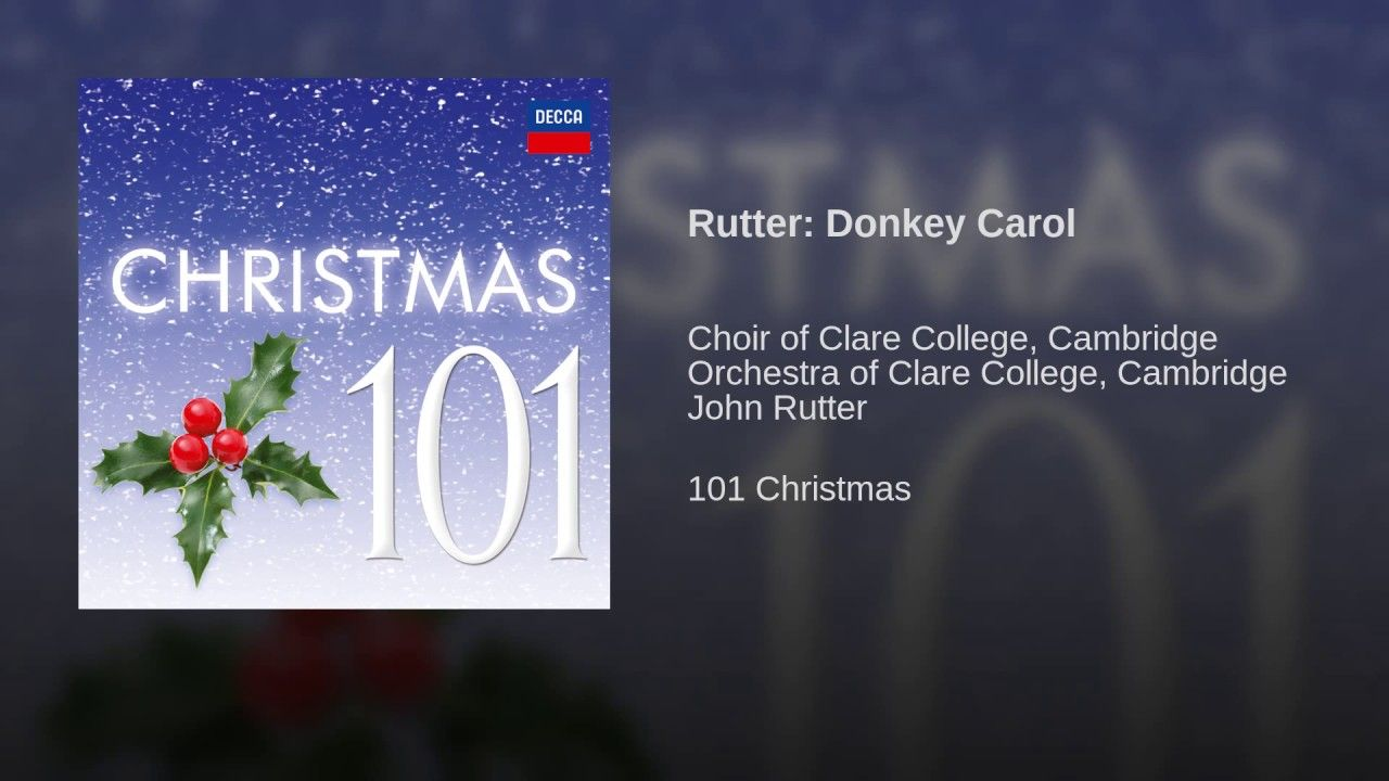 Donkey Carol\' - by John Rutter | Holidays ❖ Christmas Carols ...