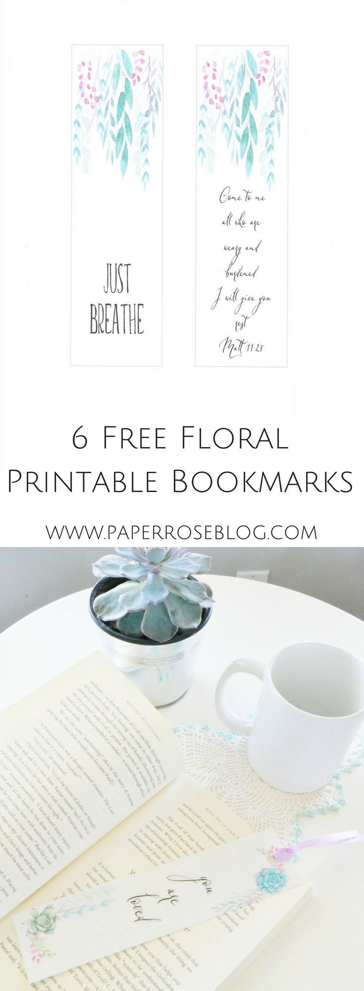 6 Free Printable Bookmarks  Paper Rose 6 for easy download and print Encouraging and verses to enjoy Print laminate hole punch attach ribbon and enjoy Original watercolou...
