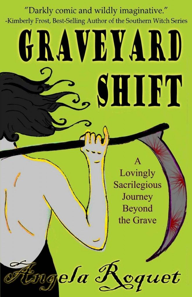 A Girl and Her Kindle: Graveyard Shift (Lana Harvey, Reapers Inc.) by Angela Roquet - FREEBIE