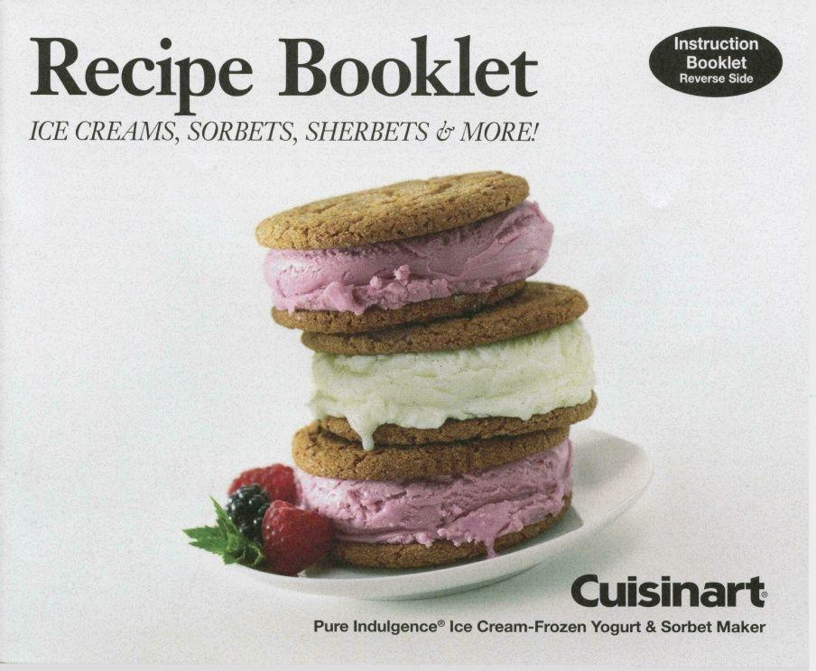Cuisinart 2qt Ice Cream Machine User Manual Recipes Model Cim 60 Ice Cr Cuisinart Ice Cream Maker Recipes Ice Cream Maker Recipes Ice Cream Recipes Machine