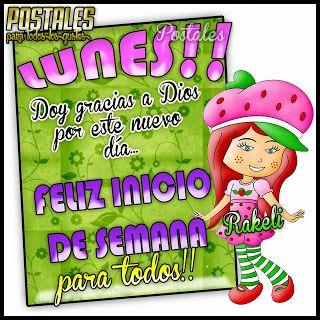 Postales Para Compartir.: LUNES!!