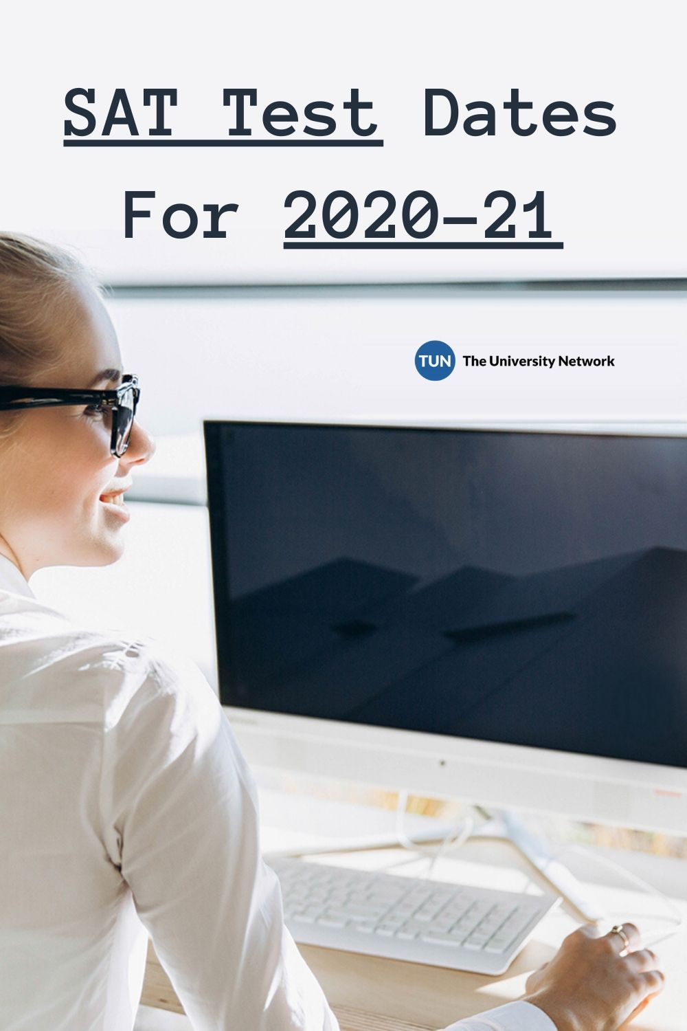 SAT Test Dates For 202021 The University Network in