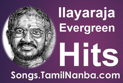 Download Ilayaraja's Evergreen Hits (207 Songs) songs, Download
