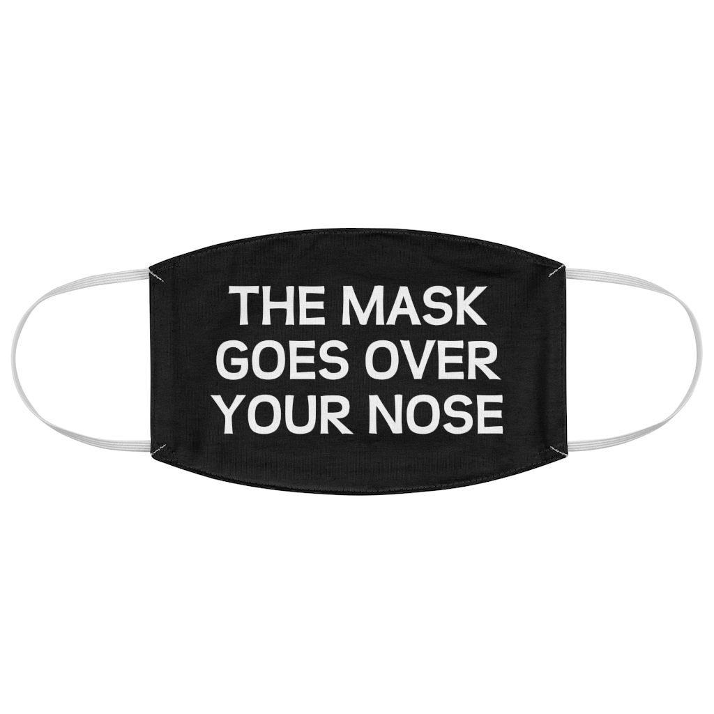 The Mask Goes Over Your Nose Funny Face Mask For Adults Reusable Funny Face Mask Funny Mask Mask Quotes