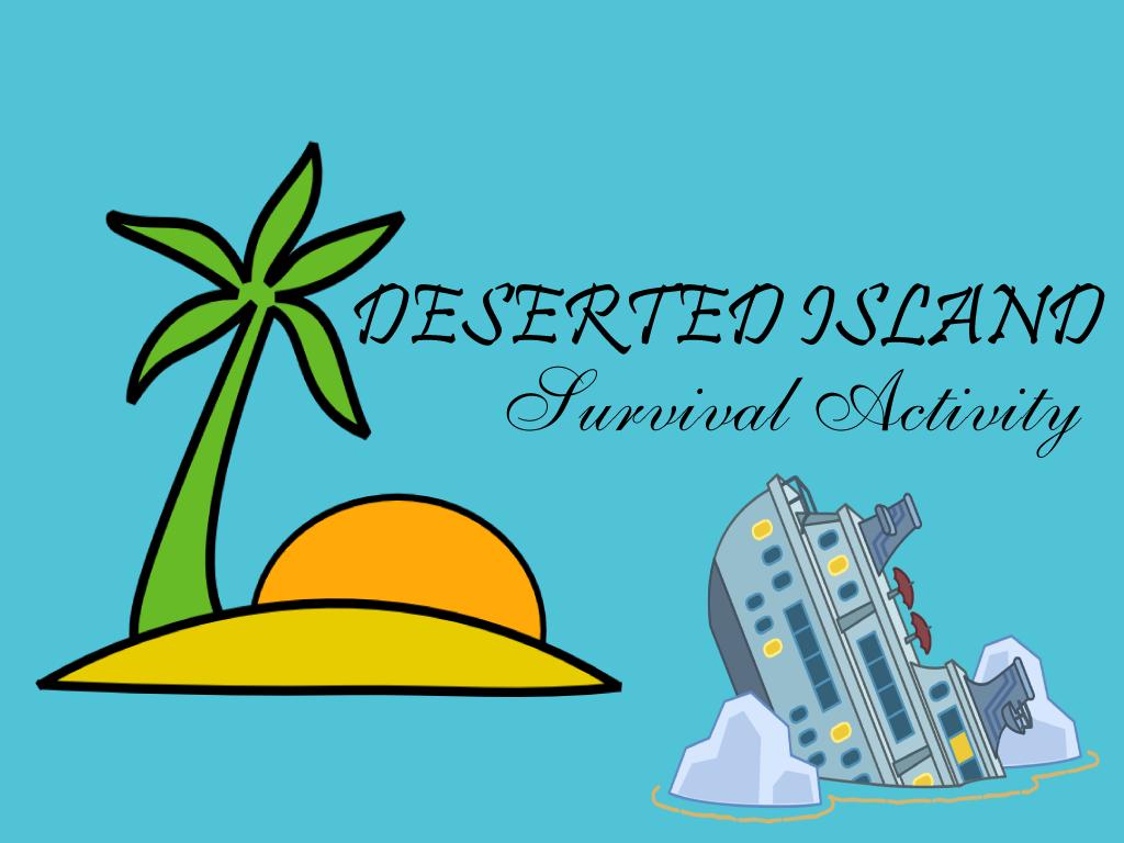 Deserted Island Survival Activity Island Survival Desert Island Activities