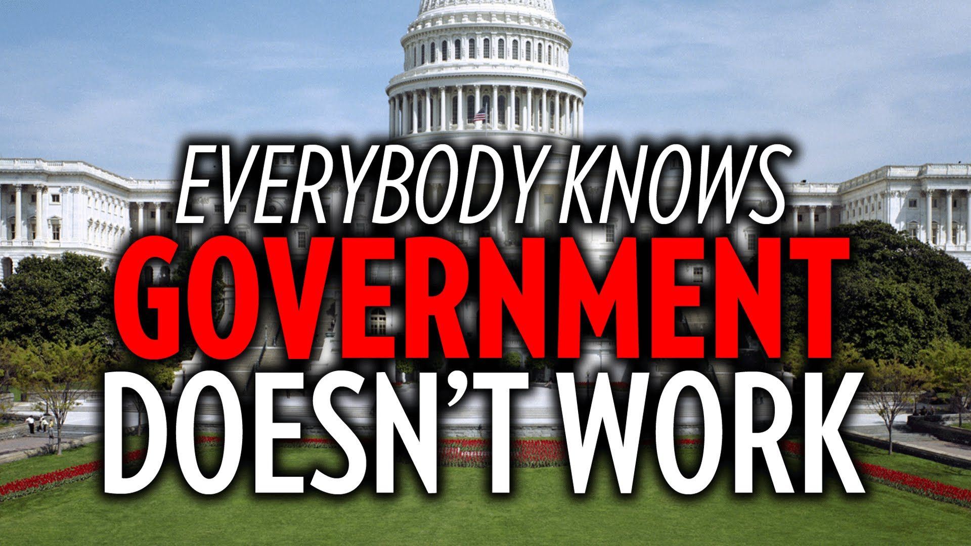 Government Doesn T Work
