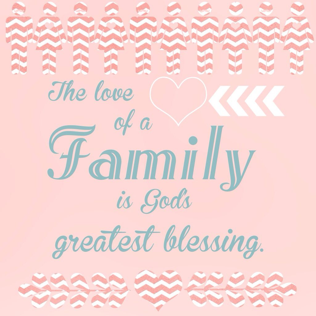 Quotes family love God Blessing