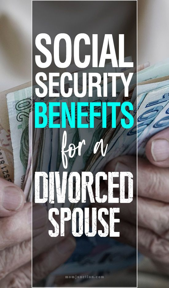 Social Security Benefits For A Divorced Spouse
