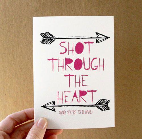 Shot Through the Heart Card