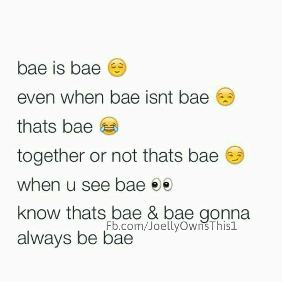 lol bae before anyone else yeah that s