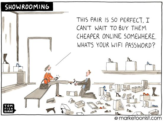 "Nice cartoon from Tom Fishburne on showrooming. Love this quote from Best Buy CEO Hubery Joly,  ""Once customers are in our stores, they're ours to lose""."