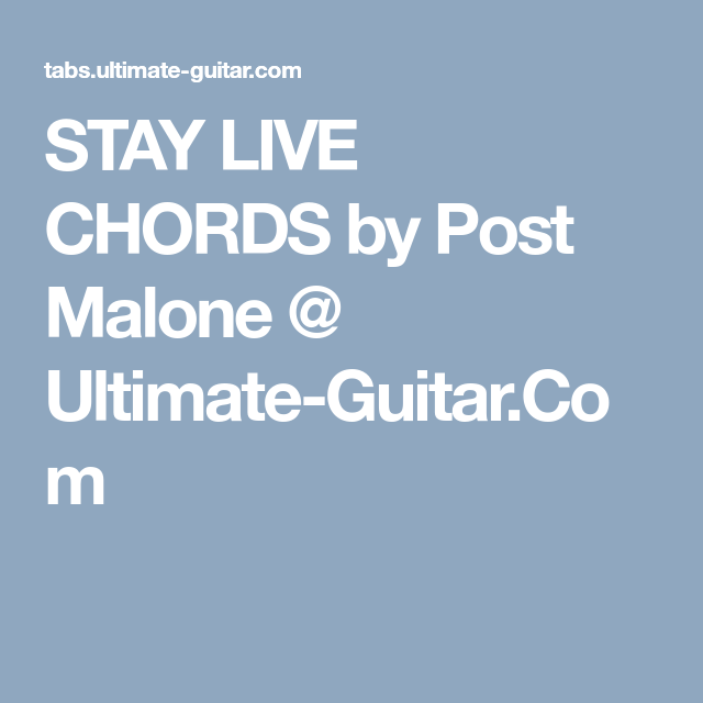 Stay Post Malone Guitar Chords